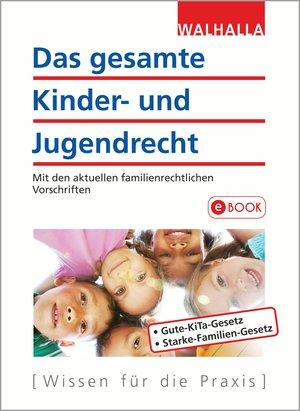 ¬Das¬ gesamte Kinder- und Jugendrecht