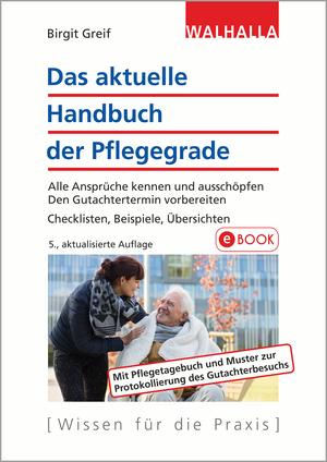 ¬Das¬ aktuelle Handbuch der Pflegegrade