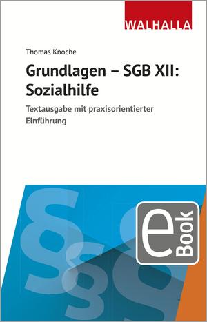 Grundlagen - SGB XII: Sozialhilfe