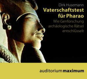 Vaterschaftstest für Pharao