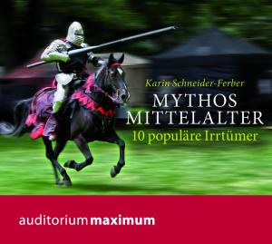 Mythos Mittelalter