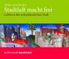 Vergrößerte Darstellung Cover: Stadtluft macht frei. Externe Website (neues Fenster)