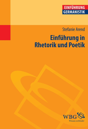 Einführung in Rhetorik und Poetik