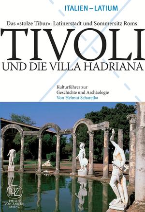Tivoli und die Villa Hadriana