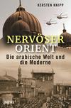 Nervöser Orient