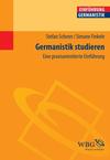 Vergrößerte Darstellung Cover: Germanistik studieren. Externe Website (neues Fenster)