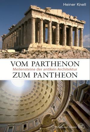 Vom Parthenon zum Pantheon