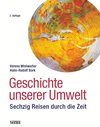 Geschichte unserer Umwelt