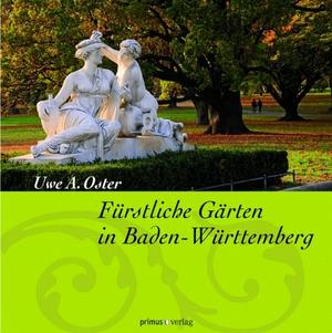 Fürstliche Gärten in Baden-Württemberg