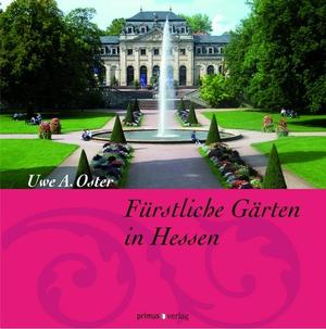 Fürstliche Gärten in Hessen