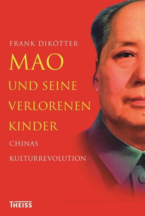 Mao und seine verlorenen Kinder