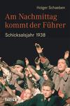 Vergrößerte Darstellung Cover: Am Nachmittag kommt der Führer. Externe Website (neues Fenster)