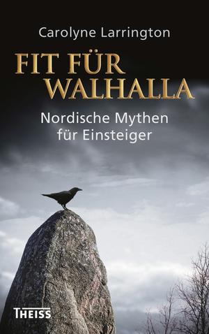Fit für Walhalla