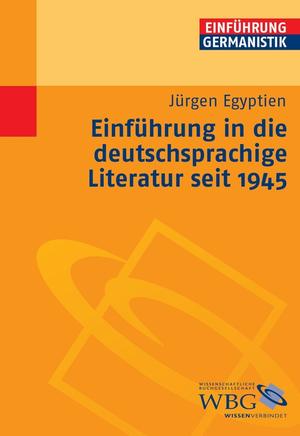 Einführung in die deutschsprachige Literatur seit 1945