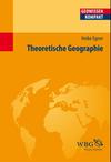 Vergrößerte Darstellung Cover: Theoretische Geographie. Externe Website (neues Fenster)