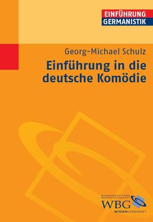 Einführung in die deutsche Komödie