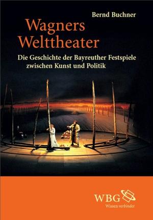 Wagners Welttheater