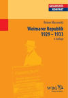 Die Weimarer Republik 1929 - 1933