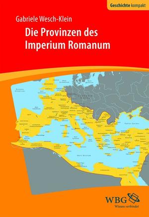 Die Provinzen des Imperium Romanum