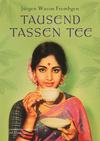 Vergrößerte Darstellung Cover: Tausend Tassen Tee. Externe Website (neues Fenster)