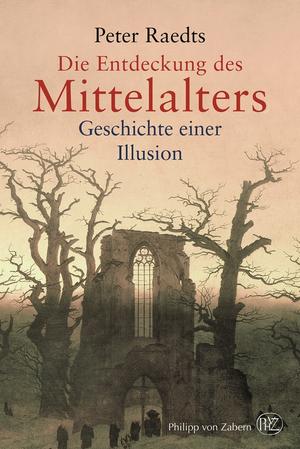 Die Entdeckung des Mittelalters