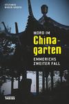 Vergrößerte Darstellung Cover: Mord im Chinagarten. Externe Website (neues Fenster)
