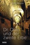 Dr. Ohio und der zweite Erbe