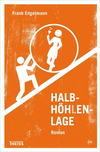 Vergrößerte Darstellung Cover: Halbhöhlenlage. Externe Website (neues Fenster)