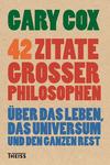 Vergrößerte Darstellung Cover: 42 Zitate großer Philosophen. Externe Website (neues Fenster)
