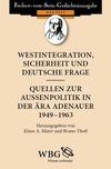 Westintegration, Sicherheit und deutsche Frage