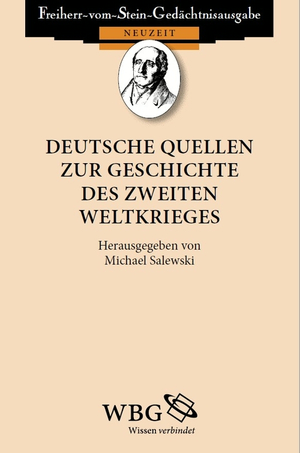 Deutsche Quellen zur Geschichte des Zweiten Weltkrieges