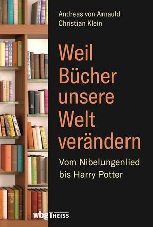 Weil Bücher unsere Welt verändern