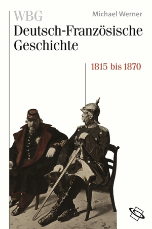 WBG Deutsch-Französische Geschichte Bd. IV