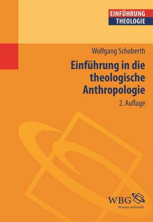 Einführung in die theologische Anthropologie