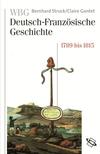 WBG Deutsch-Französische Geschichte Bd. V
