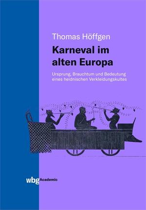 Karneval im alten Europa