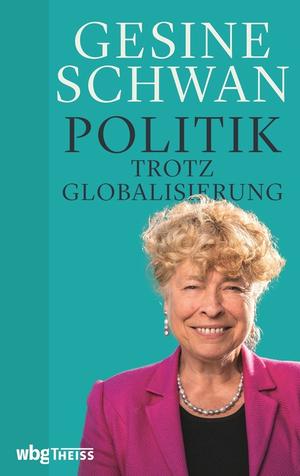Politik trotz Globalisierung