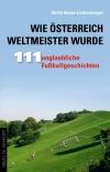 Wie Österreich Weltmeister wurde