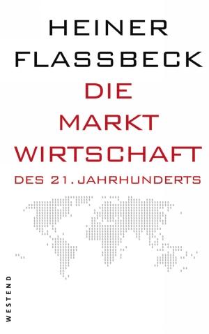 Die Marktwirtschaft des 21. Jahrhunderts