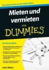 Mieten und vermieten für Dummies