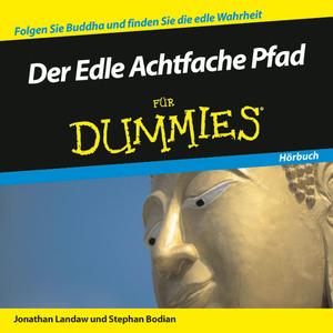 Der edle achtfache Pfad für Dummies