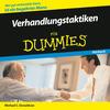 Verhandlungstaktiken für Dummies