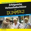 Vergrößerte Darstellung Cover: Erfolgreiche Verkaufsabschlüsse für Dummies. Externe Website (neues Fenster)