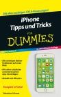 iPhone Tipps und Tricks fur Dummies