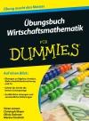 Vergrößerte Darstellung Cover: Übungsbuch Wirtschaftsmathematik für Dummies. Externe Website (neues Fenster)