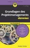 Vergrößerte Darstellung Cover: Grundlagen des Projektmanagements für Dummies. Externe Website (neues Fenster)