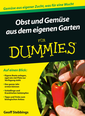 Obst und Gemüse aus dem eigenen Garten für Dummies