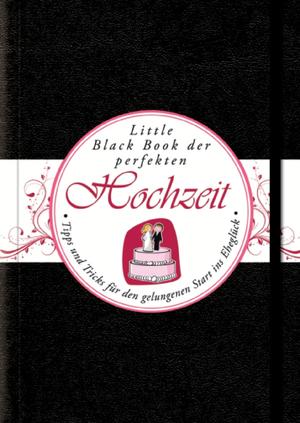 Little black book der perfekten Hochzeit