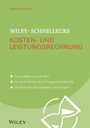 Wiley-Schnellkurs Kosten- und Leistungsrechnung