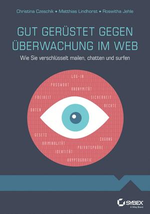 Gut gerüstet gegen Überwachung im Web